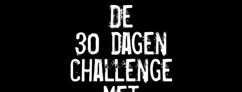 Dag 8 van de 30 Dagen Challenge met Vincent